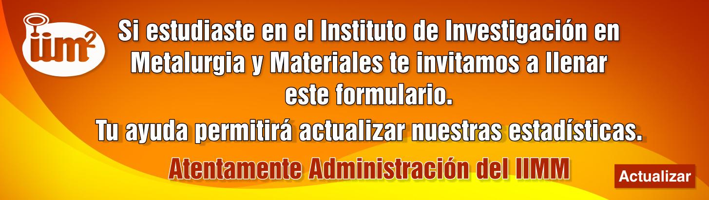 Directorio de egresados del Instituto de Investigación en Metalurgia y Materiales
