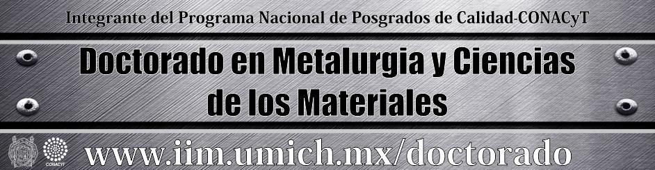 Doctorado en Metalurgia y Ciencias  de los Materiales
